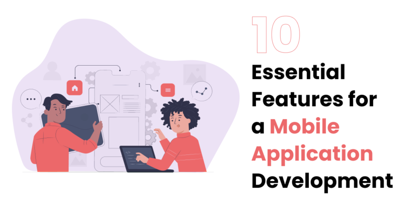 Features for Mobile App Development