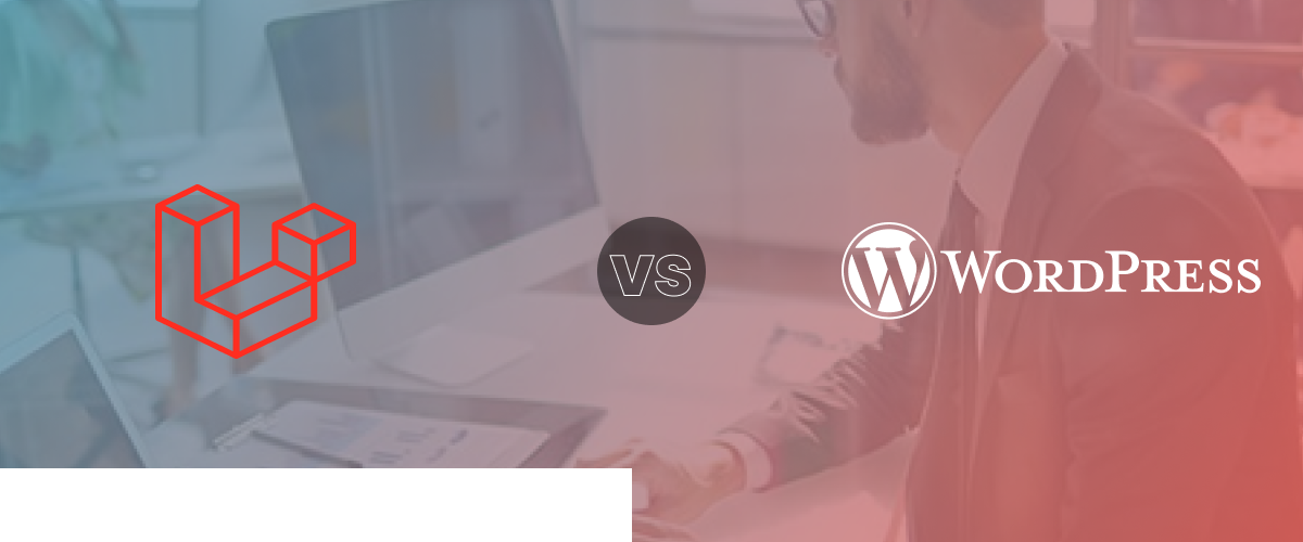 Difference between WordPress and Laravel